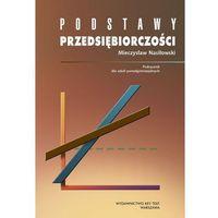 E-booki, Podstawy przedsiębiorczości - Mieczysław Nasiłowski