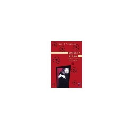 Książki religijne, Kobieta silna (opr. broszurowa)