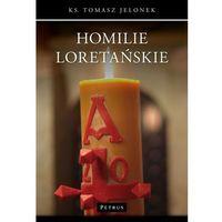 Książki religijne, Homilie Loretańskie 2 - Wysyłka od 3,99 - porównuj ceny z wysyłką (opr. miękka)