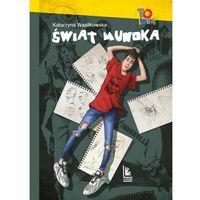 Książki dla dzieci, Świat mundka - wasilkowska katarzyna (opr. twarda)