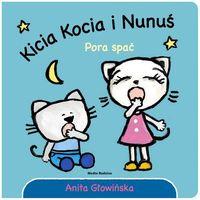 Książki dla dzieci, Kicia Kocia i Nunuś. Pora spać! (opr. kartonowa)