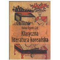 Książki popularnonaukowe, Klasyczna literatura koreańska. Darmowy odbiór w niemal 100 księgarniach! (opr. miękka)