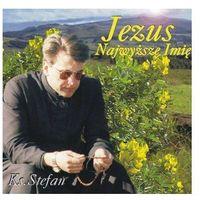 Muzyka religijna, Jezus Najwyższe Imię - CD