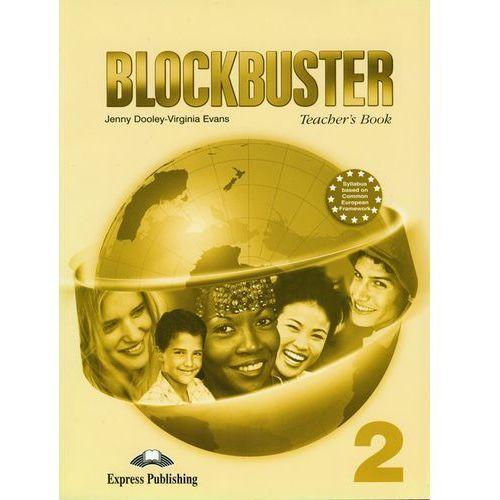 Książki do nauki języka, Blockbuster 2 Teacher`s Book (opr. miękka)