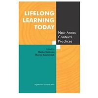 Pedagogika, Lifelong Learning Today. New Areas, Contexts, Practices