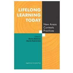 Lifelong Learning Today. New Areas, Contexts, Practices