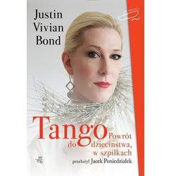 Tango Powrót do dzieciństwa w szpilkach - Wysyłka od 5,99 - kupuj w sprawdzonych księgarniach !!! (opr. miękka)