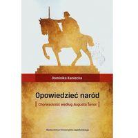 Literaturoznawstwo, Opowiedzieć naród Chorwackość według Augusta Śenoi (opr. miękka)