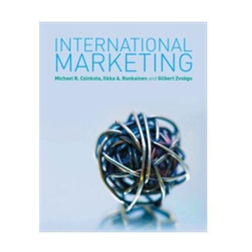 Biblioteka biznesu, International Marketing Zvobgo, Gilbert; Czinkota, Michael R.; Ronkainen, Ilkka A.