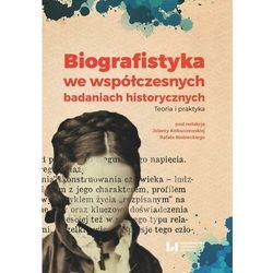 Biografistyka we współczesnych badaniach historiograficznych - No author - ebook