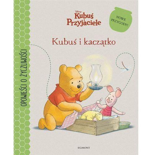 Książki dla dzieci, Kubuś i kaczątko - Praca zbiorowa (opr. twarda)