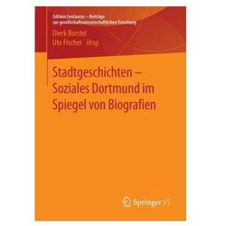 Stadtgeschichten - Soziales Dortmund im Spiegel von Biografien Borstel, Dierk