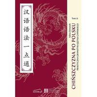 Książki do nauki języka, Chińszczyzna po polsku - Adina Zemanek (opr. miękka)