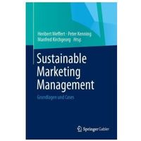Biblioteka biznesu, Sustainable Marketing Management Grundlagen Und Cases