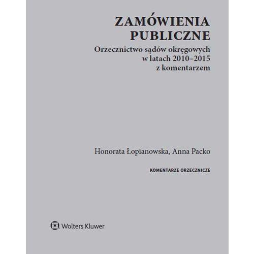 Książki prawnicze i akty prawne, Zamówienia publiczne - Łopianowska Honorata, Packo Anna (opr. miękka)