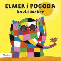 Literatura młodzieżowa, Elmer i pogoda [McKee David] (opr. twarda)
