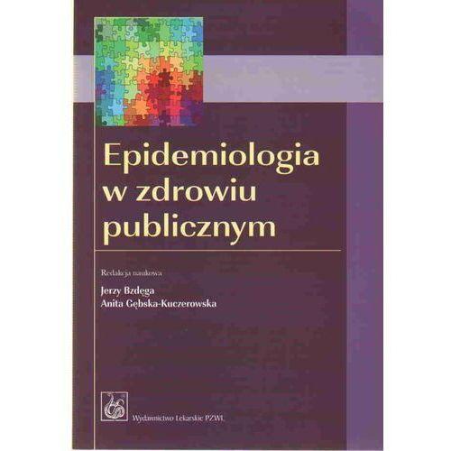 Książki medyczne, Epidemiologia w zdrowiu publicznym (opr. miękka)