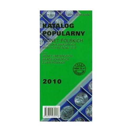 Bibliotekoznastwo i bibliografie, Katalog popularny monet polskich i z Polską związanych wybitych po roku 1915 (opr. broszurowa)