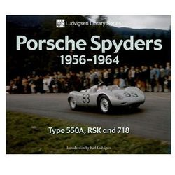 Porsche Spyders 1956-1964 Type 550A, RSK and 718