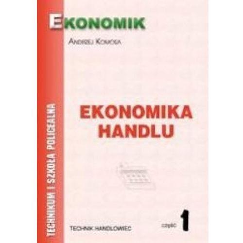 Leksykony techniczne, Ekonomika Handlu część 1 (opr. broszurowa)