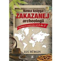 Nowa księga zakazanej archeologii (opr. kartonowa)