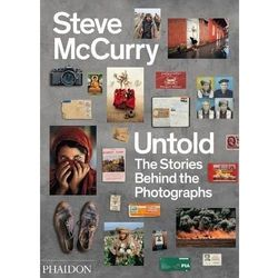 Steve McCurry Untold: The Stories Behind the Photographs (opr. twarda)
