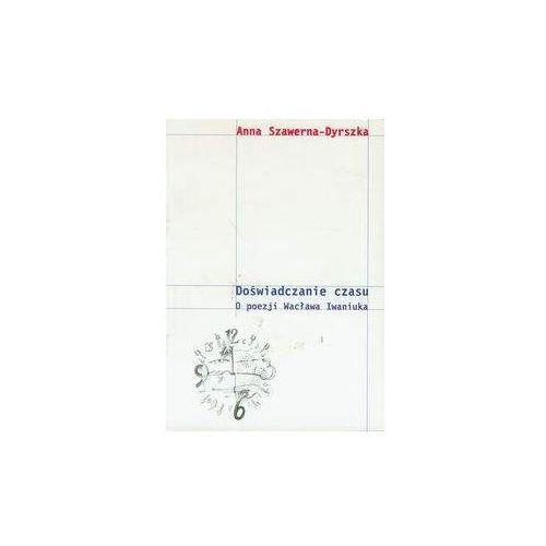 Książki popularnonaukowe, Doświadczanie czasu - Anna Sawerna-Dyrszka
