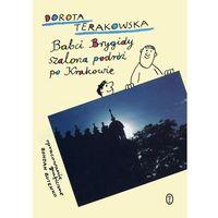 Książki dla dzieci, Babci Brygidy szalona podróż po Krakowie (opr. broszurowa)