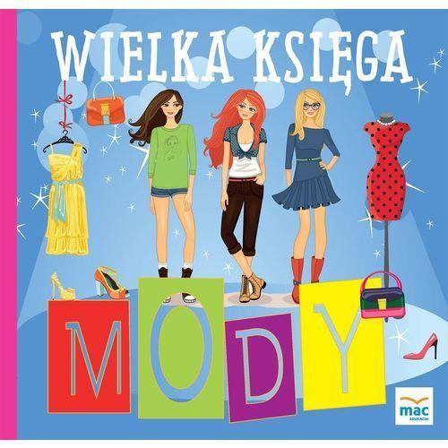 Literatura młodzieżowa, Wielka księga mody. Darmowy odbiór w niemal 100 księgarniach! (opr. twarda)