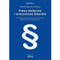 Książki medyczne, Prawo medyczne i orzecznictwo lekarskie (opr. miękka)