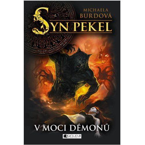 Pozostałe książki, Syn pekel – V moci démonů Burdová Michaela