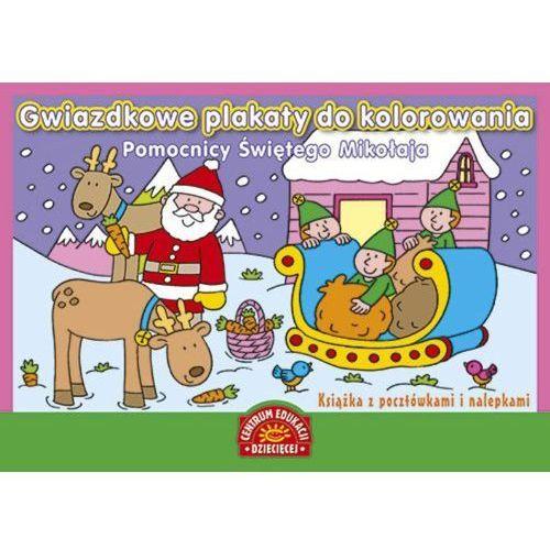 Kolorowanki, Gwiazdkowe plakaty do kolorowania.Pomocnicy Świętego Mikołaja. - Praca zbiorowa