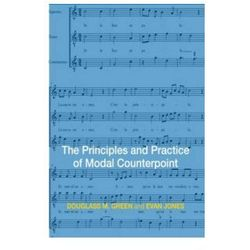 Principles and Practice of Modal Counterpoint v 1