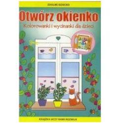 Otwórz okienko. Kolorowanki i wycinanki dla dzieci + zakładka do książki GRATIS