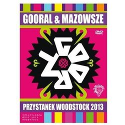 Przystanek Woodstock 2013 - Gooral Mazowsze (Płyta DVD)