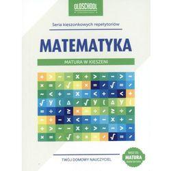 Matematyka Matura w kieszeni (opr. miękka)
