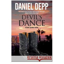 Devil's Dance: A Hollywood - Based David Spandau Thriller