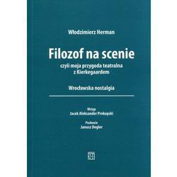 Filozof na scenie - Wysyłka od 3,99 - porównuj ceny z wysyłką (opr. miękka)
