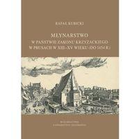 E-booki, Młynarstwo w państwie zakonu krzyżackiego w Prusach w XIII-XV wieku (do 1454 r.)