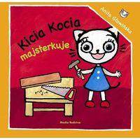 Książki dla dzieci, Kicia Kocia majsterkuje - Anita Głowińska (opr. miękka)