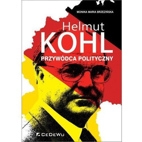 Biblioteka biznesu, Helmut Kohl przywódca polityczny - Brzezińska Monika Maria (opr. broszurowa)