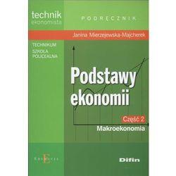 Podstawy ekonomii. Makroekonomia. Podręcznik cz.2 (opr. broszurowa)
