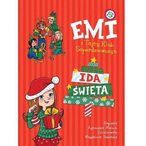 E-booki, Emi i Tajny Klub Superdziewczyn. Idą święta - Agnieszka Mielech (EPUB)