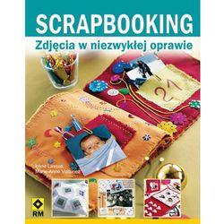 Scrapbooking. Zdjęcia w niezwykłej oprawie (opr. miękka)