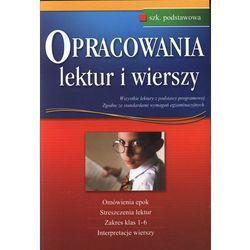 Opracowania lektur i wierszy. Szkoła podstawowa (opr. miękka)
