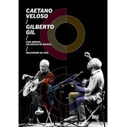 Two Friends One Century Of Music (Live) (CD + DVD) - Veloso Caetano, Gil Gilberto