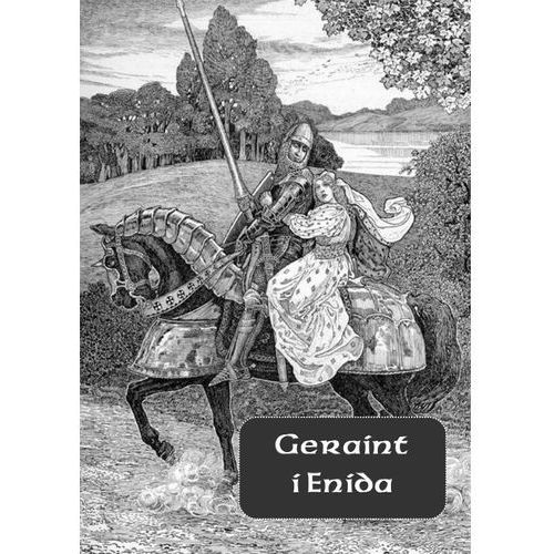 E-booki, Geraint i Enida - Nieznany