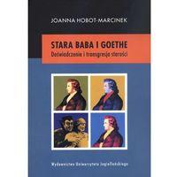 Literaturoznawstwo, Stara baba i Goethe (opr. miękka)