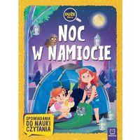 Książki dla dzieci, Noc w namiocie. Duże litery (opr. broszurowa)