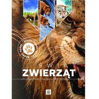 Albumy, Świat zwierząt - Ssaki - Praca zbiorowa OD 24,99zł DARMOWA DOSTAWA KIOSK RUCHU